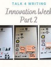 Talk 4 Writing – Innovate Part 2