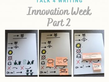 Talk 4 Writing – Innovate Part 2