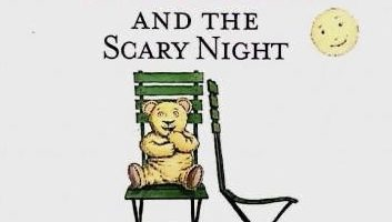 Story time with Mrs Bird – This is the bear and the scary night