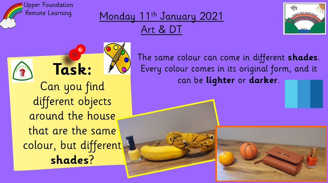 11.1.21 Creative: Art & DT – Shades of colour