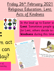 26.2.21 Religious Education: Lent: Acts of Kindness