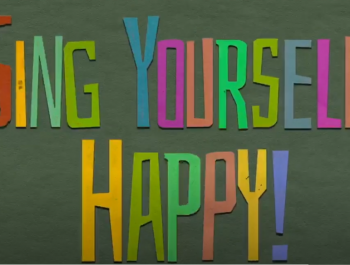 Sing Yourself Happy!